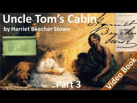Part 3 - Uncle Tom's Cabin Audiobook by Harriet Beecher Stowe (Chs 12-15)