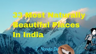 33 Most Naturally Beautiful Places In India
