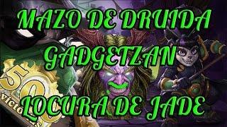 Hearthstone - LOCURA DE JADE Mazo de Druida y 500 VICTORIAS (Druida Dorado) | Gadgetzan (Estándar)