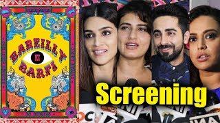 Bareilly Ki Barfi Movie Screening   Kriti Sanon, Ayushmann, Fatima, Swara Bhaskar