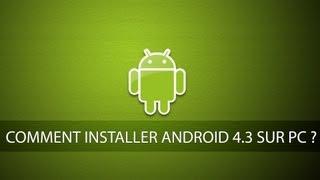 Comment Installer Android 4.3 Sur PC Avec Virtual Box | Tutorial Commenté De A à Z | [FR/HD]
