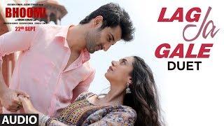 Lag Ja Gale (DUET) Full Audio Song | Bhoomi | Rahat Fateh Ali Khan | Shruti Pathak | Sachin-Jigar |