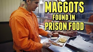 How Bad Is Prison Food