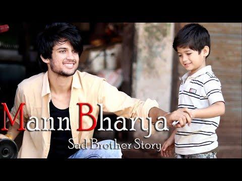 Xxx Mp4 Mann Bharya Nauman Shafi Sad Brother Story Little Brother Love Song By B Praak 3gp Sex
