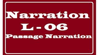 Passage Narration _ Direct to Indirect Speech
