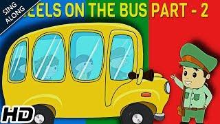 Wheels On The Bus Part 2 (HD) Nursery Rhyme With Lyrics | Popular Nursery Rhymes | Shemaroo Kids