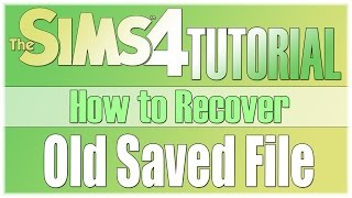 TS4 Tutorial: How to Recover/Backtrack Old Saved Files
