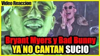 Bryant Myers y Bad Bunny ya no cantan sucio - Un ratito mas Reacción