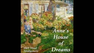 Anne's House of Dreams - Chapter 2 - The House of Dreams