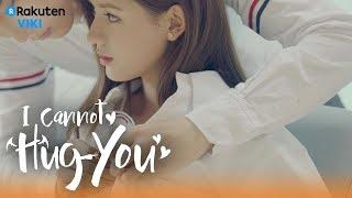 I Cannot Hug You - EP20   Button Your Shirt For You [Eng Sub]