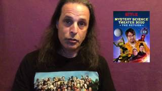 My Thoughts on MST3K The Revival Mystery Science Theater 3000