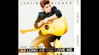 justin bieber As Long As You Love Me (Remix)