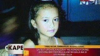 KB: Latest update kaugnay ng kondisyon ng batang biktima ng ligaw na bala na si Stephanie Ella