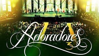 ADORADORES 3 - NAS MÃOS DO OLEIRO (AO VIVO EM RECIFE)