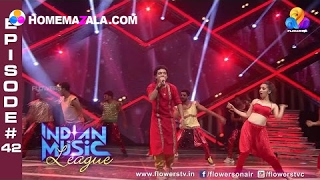 Indian Music League - Full Episode#42