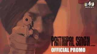 Prithipal Singh... A Story | Official Promo 2 - B4U Movies