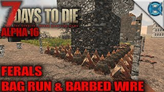7 Days to Die | Ferals, Bag Run & Barbed Wire | Let's Play Gameplay Alpha 16 | S16.Exp-03E05