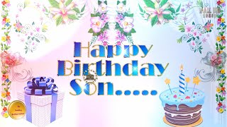 Happy Birthday Wishes for Son,WhatsApp Video,Greetings,Animation,Status,BDay Message