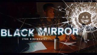 BLACK MIRROR ( The Sirigate) - a short film