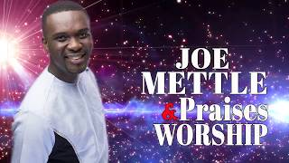 Non Stop Devotion Worship Songs - Joe Mettle