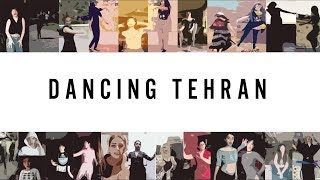 Dancing Tehran: Iran's Women Make A Stand