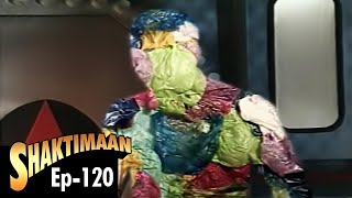 Shaktimaan - Episode 120