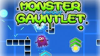 Monster Gauntlet layout prev. - Geometry Dash