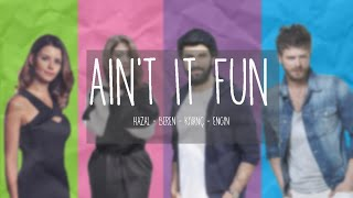 Ain't It Fun - Paramore ( Engin - Beren - Hazal - Kivanç)