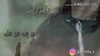 تكبير ♡   (الله أكبر الله أكبر لا إله إلا الله، والله أكبر الله أكبر ولله الحمد)