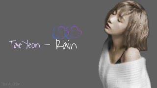 Taeyeon - Rain lyrics [Rom|Eng]