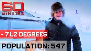 Visiting the coldest town in the world - Chilling Out | 60 Minutes Australia