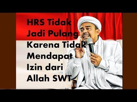 Tak Jadi Pulang, Ini Keterangan Lengkap Habib Rizieq!