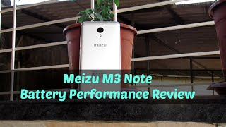 Meizu M3 Note Battery Performance Review