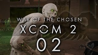 XCOM 2 War of the Chosen #02 LOST AND ABANDONED - XCOM 2 WOTC Gameplay / Let
