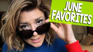 JUNE FAVORITES // Grace Helbig