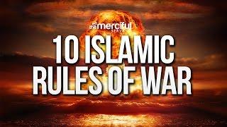 10 Islamic Rules of War