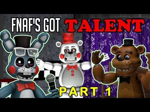 [SFM] FNAF - FNAF's Got Talent! || PART 1 - The First Acts