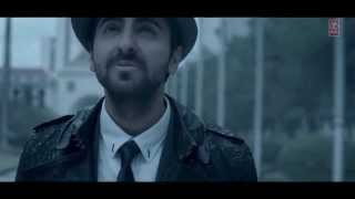 Mitti Di Khushboo | 720P HD Video Song | Ayushmann Khurrana | 2014 New Bollywood Song