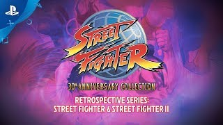 Street Fighter 30th Anniversary Collection - Retrospective Series: Street Fighter I & II | PS4