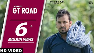 GT Road (Full Video) | Veet Baljit | White Hill Music