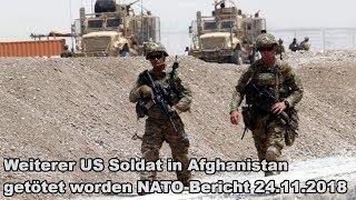 Weiterer US Soldat in Afghanistan getötet wurden NATO-Bericht 24.11.2018