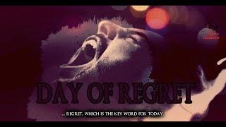 Regrets On Judgement Day