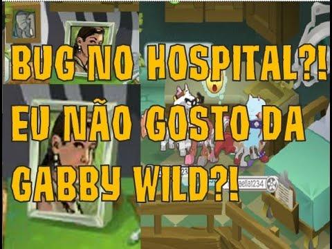 BUG NO HOSPITAL NÃO GOSTO DA GABBY WILD ANIMAL JAM