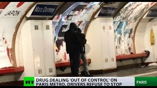 Junkie hotbed: Drug abuse such a problem on Paris Metro that train drivers just skip stations