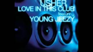 Usher Feat Young Jeezy - Love In This Club Instrumental