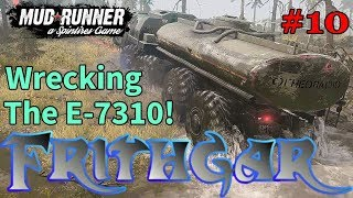 Let's Play Spintires Mudrunner #10: Destroying The E-7310!