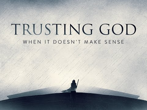 How Difficult It Is To TRUST GOD