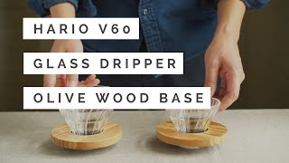 Hario V60 Glass Dripper Olive Wood Base