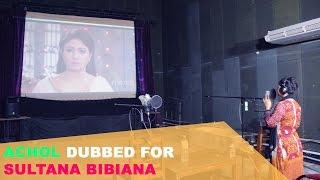 Achol Dubbed for Sultana Bibiana | Himel Ashraf | Dhallywood24.net