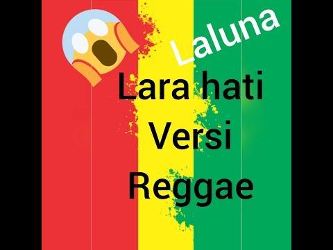 Kerenn Lara Hati Versi Reggae